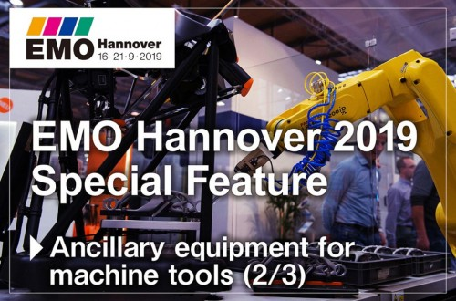 EMO Hannover 2019 Special Feature Ancillary equipment for machine tools (2/3)