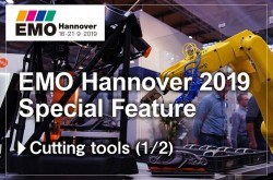EMO Hannover 2019 Special Feature Cutting tools (1/2)